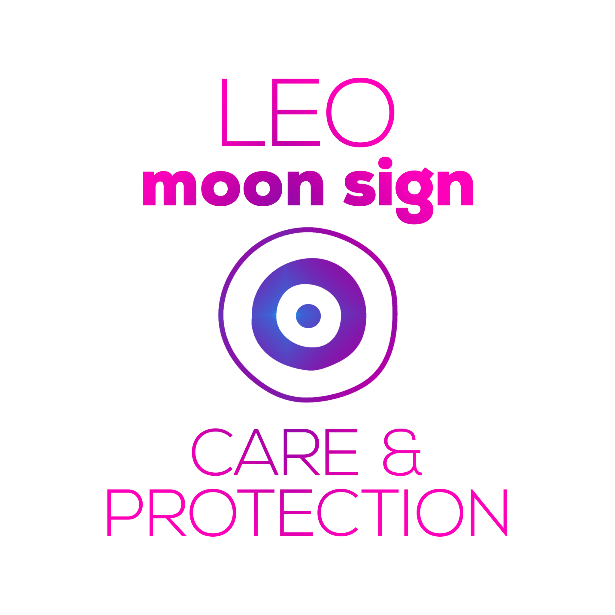 Care + Protection for Your Moon Sign - Leo