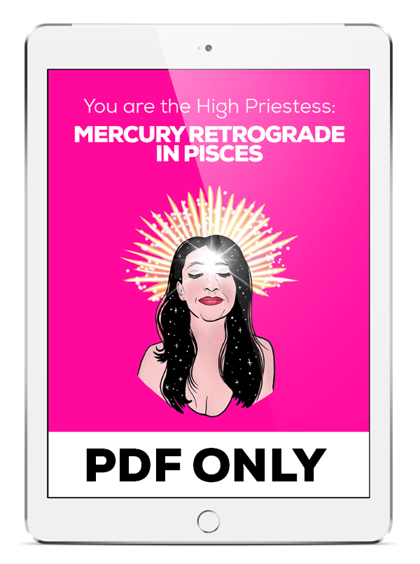 High Priestess: Mercury Retrograde in Pisces - PDF ONLY
