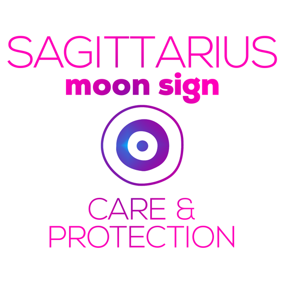 Care + Protection for Your Moon Sign - Sagittarius