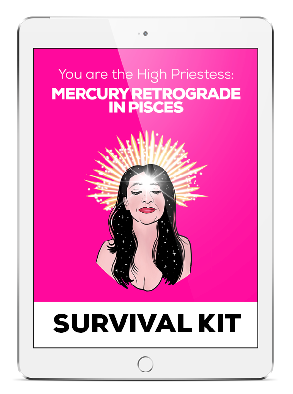 High Priestess: Mercury Retrograde in Pisces - SURVIVAL KIT - thevoluptuouswitch