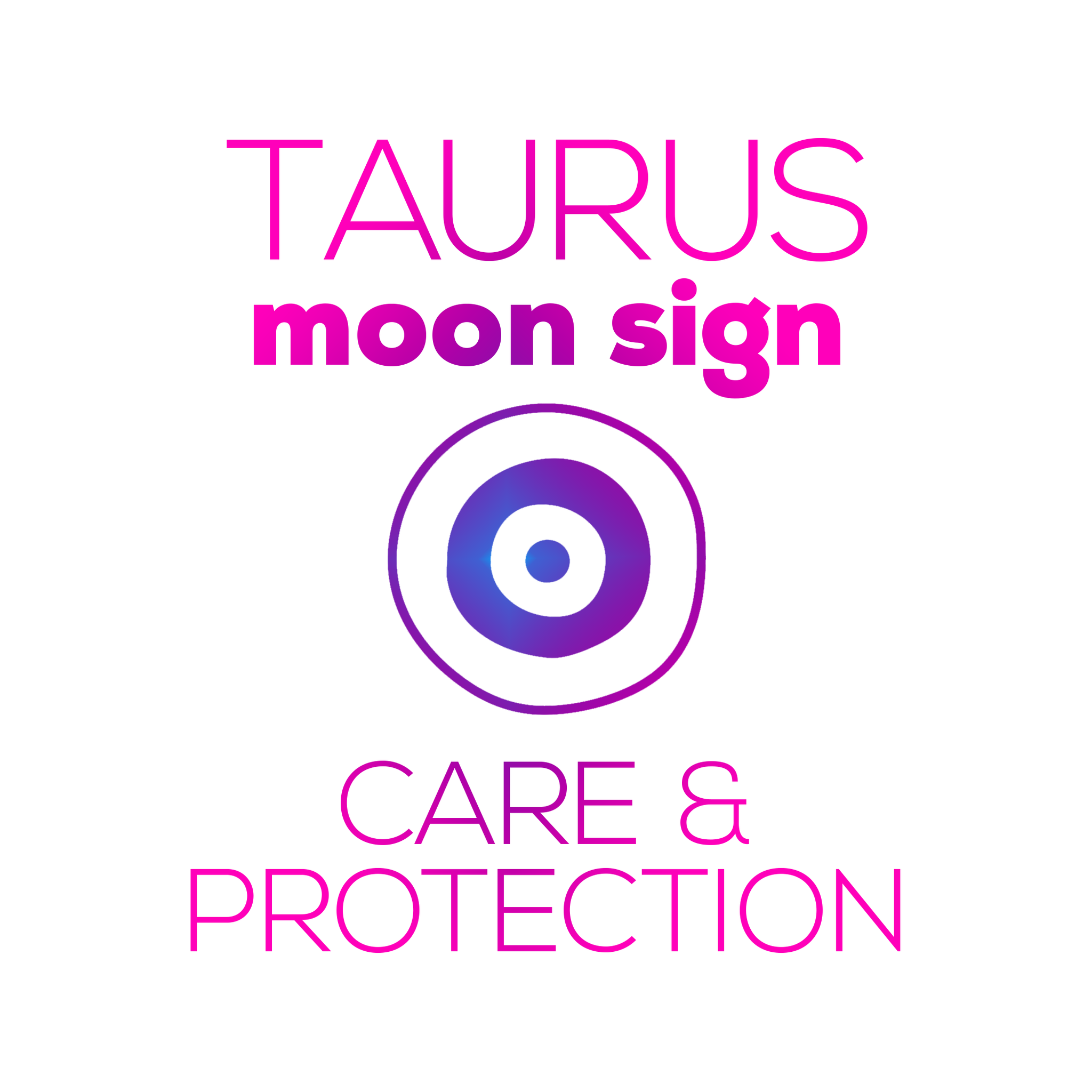 Care + Protection for Your Moon Sign - Taurus
