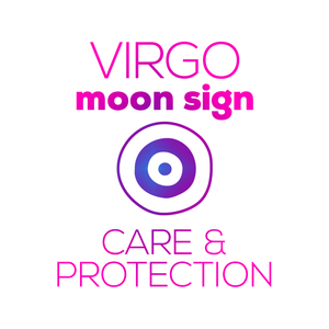 Care + Protection for Your Moon Sign - Virgo - thevoluptuouswitch
