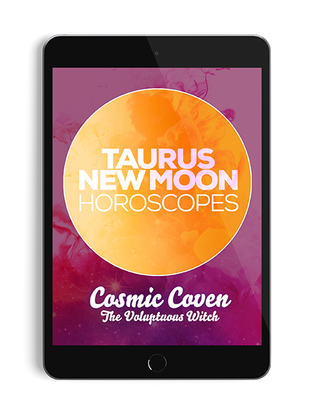 Taurus New Moon Horoscopes - thevoluptuouswitch
