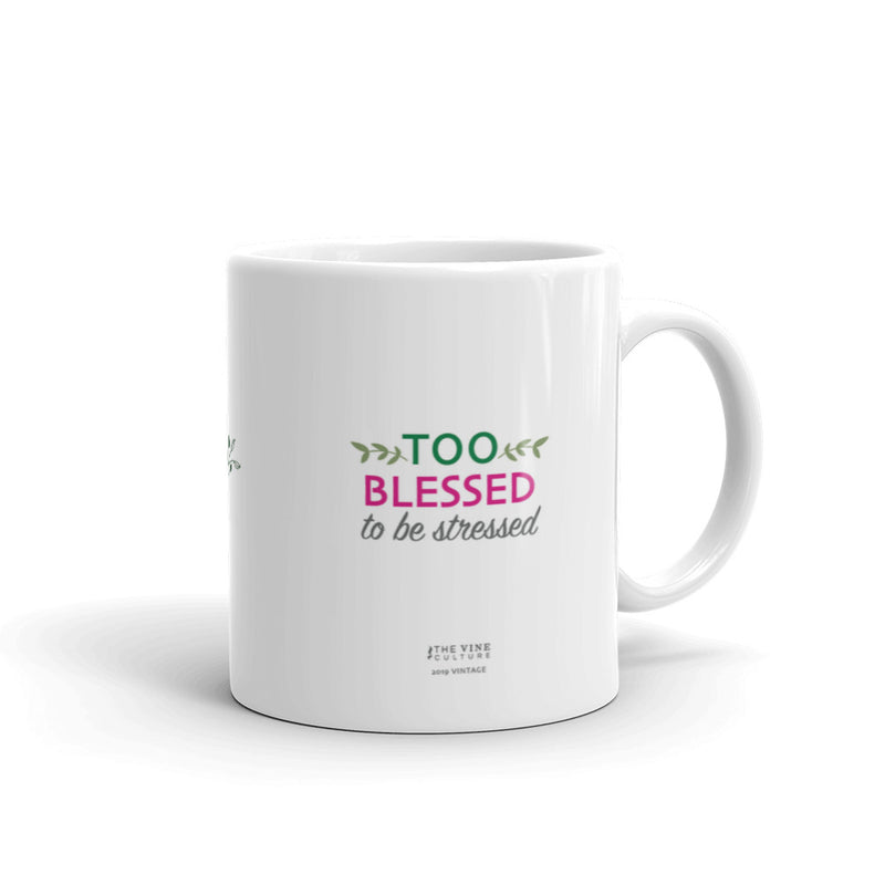 Too Blessed To Be Stressed Mug