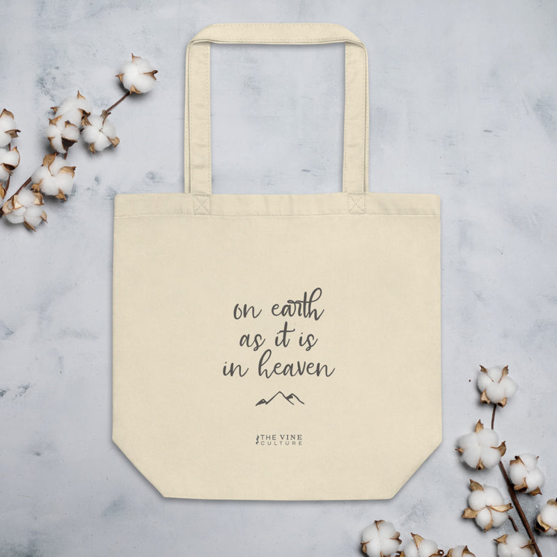 On Earth As It Is In Heaven Eco Tote Bag