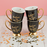 Mug Believe in Magic