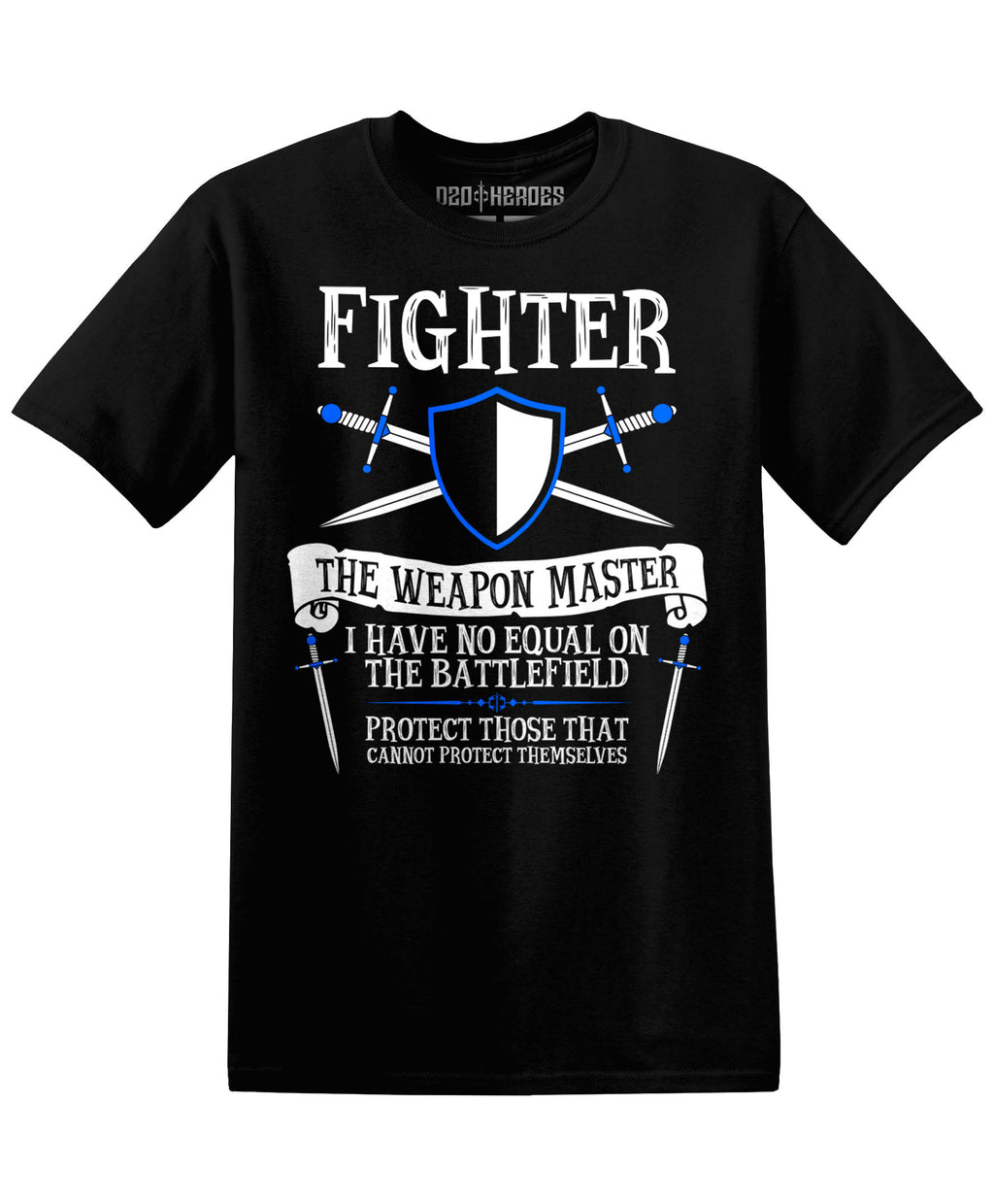 Fighter : The Weapon Master - T-Shirt - D20 Heroes / Dungeons and Dragons and Fantasy Clothing and Merchandise
