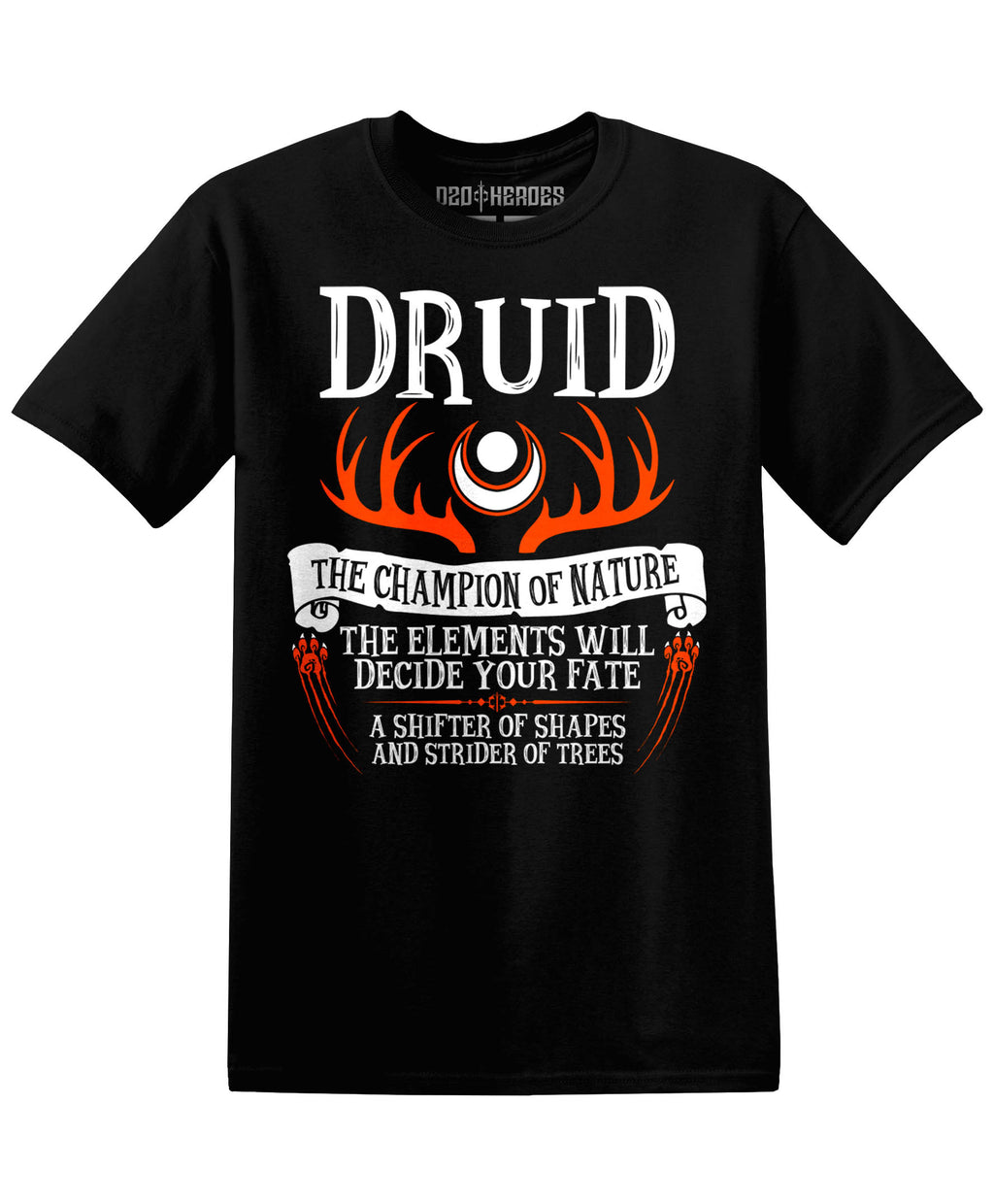 Druid : The Champion of Nature - T-Shirt - D20 Heroes / Dungeons and Dragons and Fantasy Clothing and Merchandise