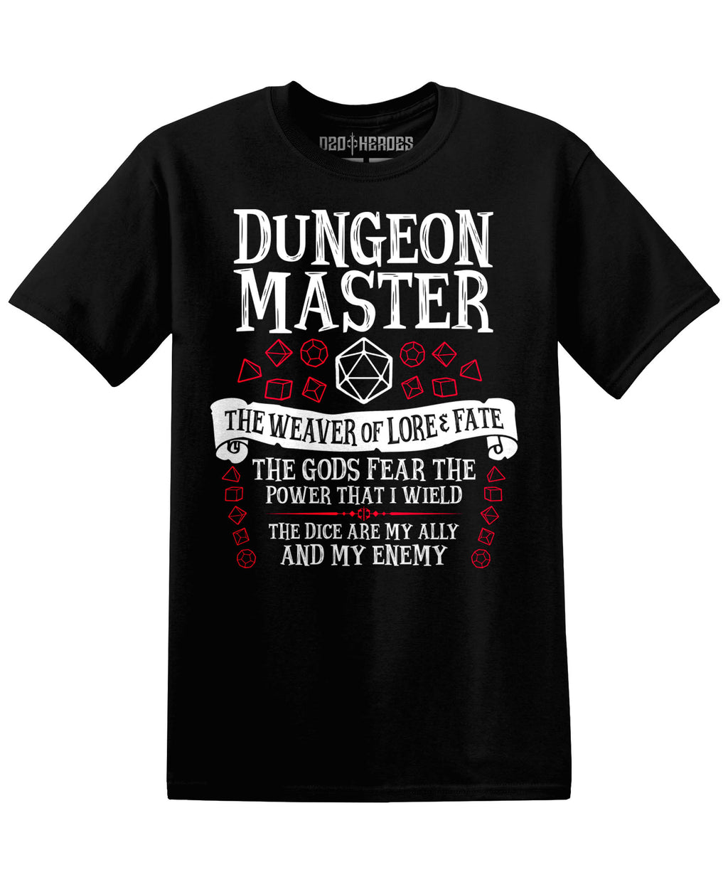 Dungeon Master : The Weaver of Lore and Fate - T-Shirt - D20 Heroes / Dungeons and Dragons and Fantasy Clothing and Merchandise
