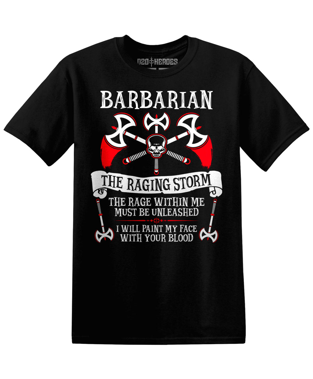 Barbarian : The Raging Storm - T-Shirt - D20 Heroes / Dungeons and Dragons and Fantasy Clothing and Merchandise