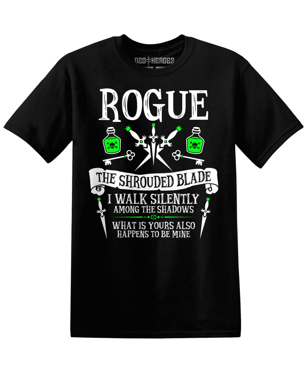 Rogue : The Shrouded Blade - T-Shirt - D20 Heroes / Dungeons and Dragons and Fantasy Clothing and Merchandise
