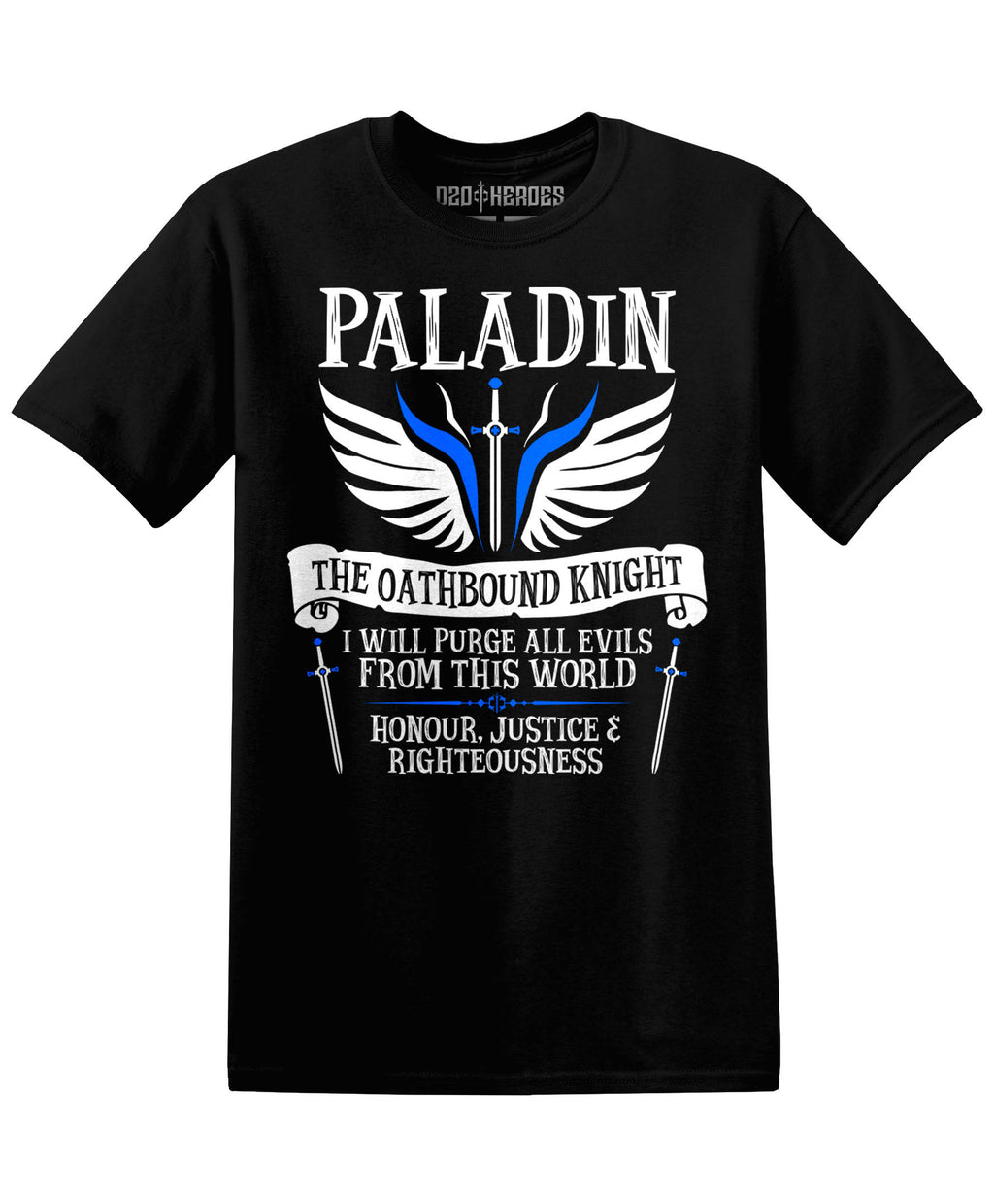 Paladin : The Oathbound Knight - T-Shirt - D20 Heroes / Dungeons and Dragons and Fantasy Clothing and Merchandise