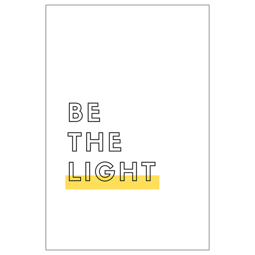 Be the Light Print