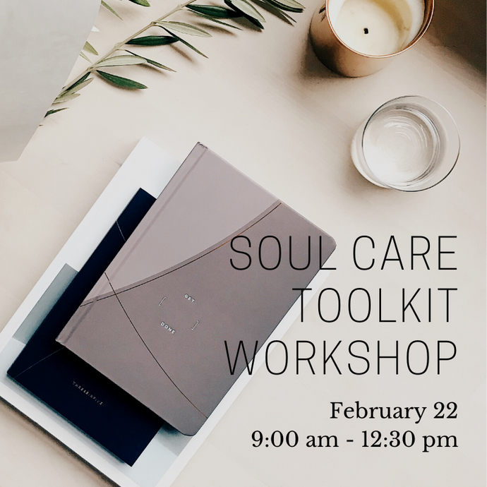 Soul Care Toolkit Workshop Ticket