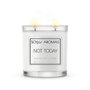 Not Today Candle