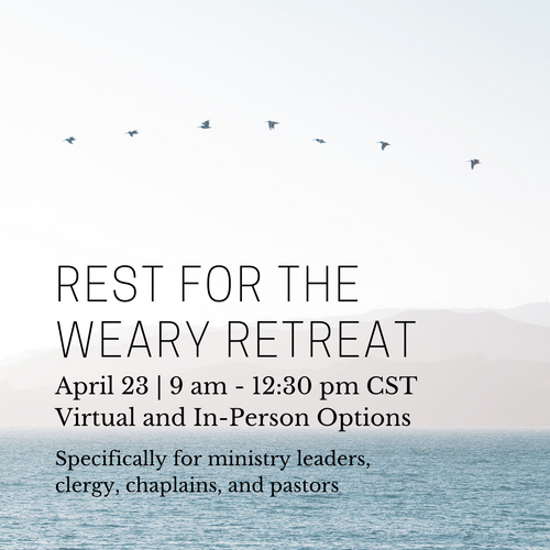Rest for the Weary Retreat