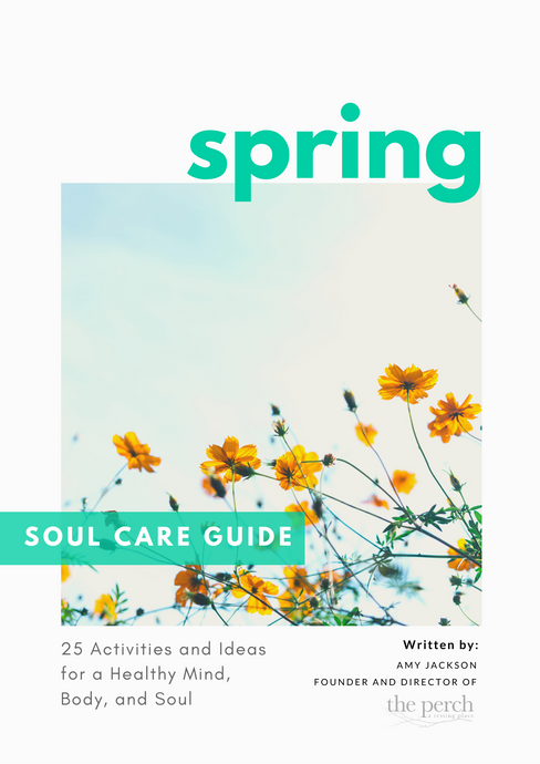 Spring Soul Care Guide