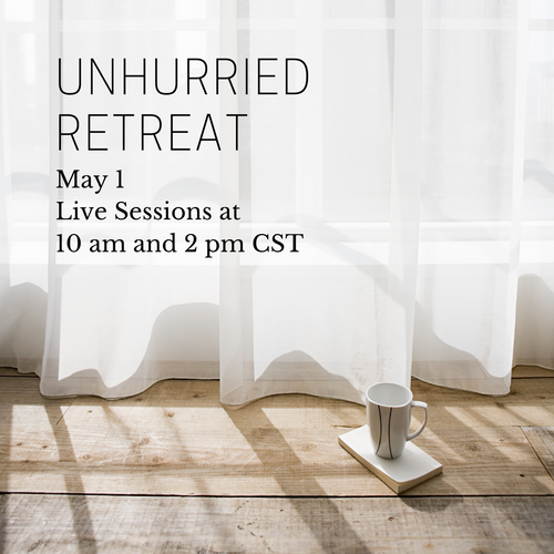 Unhurried Retreat