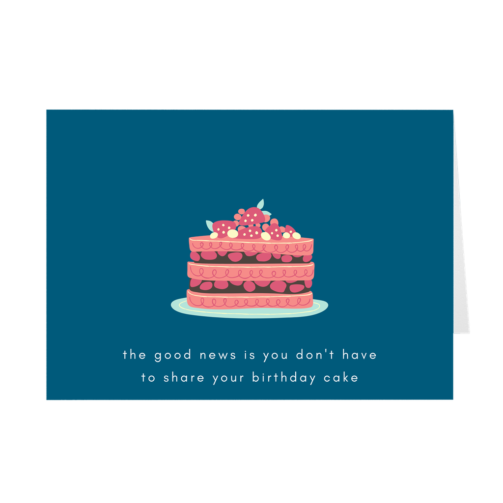 Don't Share Your Cake Card