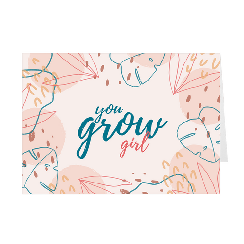 You Grow Girl Card