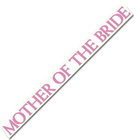 "Mother of the Bride Sash - 66"" x 4"""