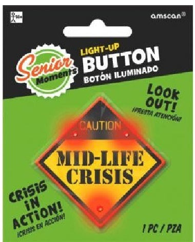 Caution - Mid-Life Crisis- Light Up Button