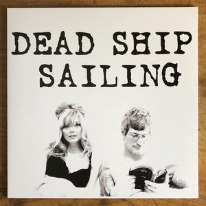DEAD SHIP SAILING LP: 160-gram white vinyl record