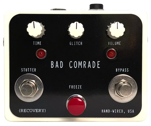 BAD COMRADE PEDAL (Glitch, Pitch, Slice and Dice)