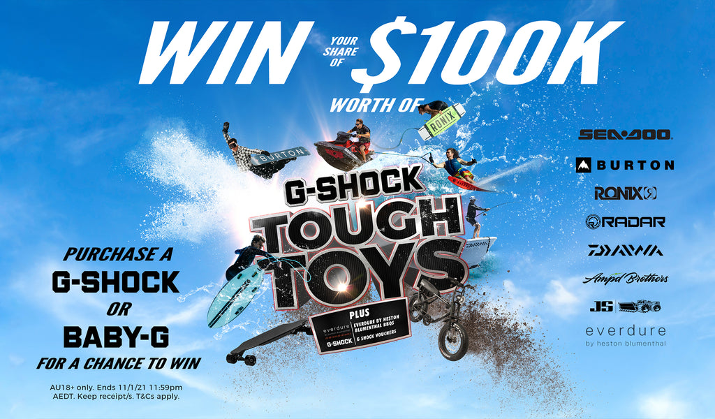OVER $100,000 WORTH OF PRIZES TO WIN! The G-SHOCK Tough Toys Comp is here!