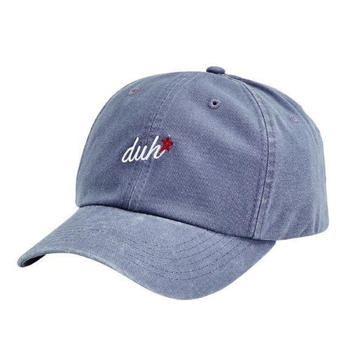 "CAP - WASHED COTTON TWILL DAD CAP W/ VELCRO BACK CLOSURE & ""DUH"" FLAT EMBROIDERY"
