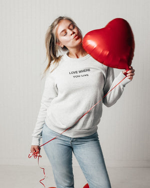 Load image into Gallery viewer, Love Where You Live Unisex Sweatshirt