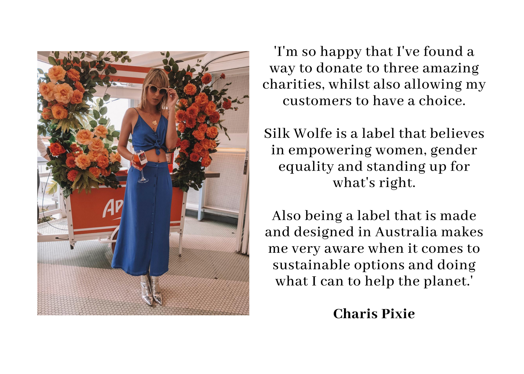A message from the founder of Silk Wolfe, Charis Pixie, discussing her charity choices