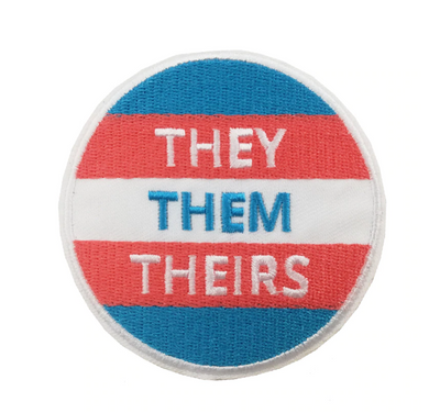 "Transgender Pronouns Iron On Patch 3"" x 3"" They Them Theirs / He Him His / She Her Hers"