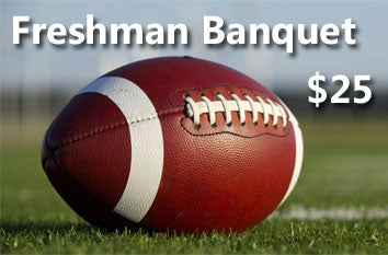 Freshman Banquet - November 16, 2018 (Friday evening)