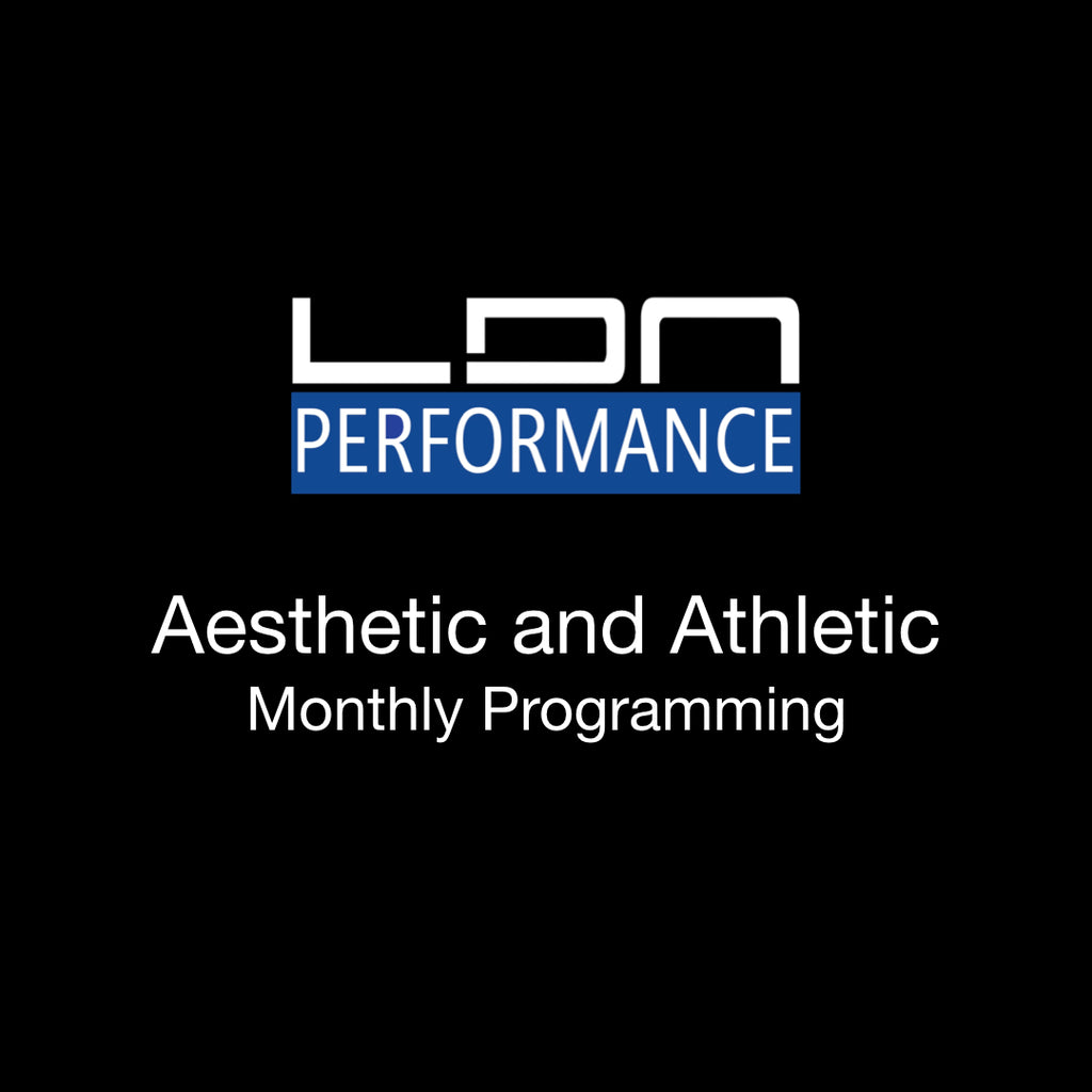 Aesthetic and Athletic - LDN Performance