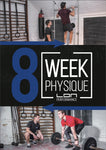Men's 8 Week Physique