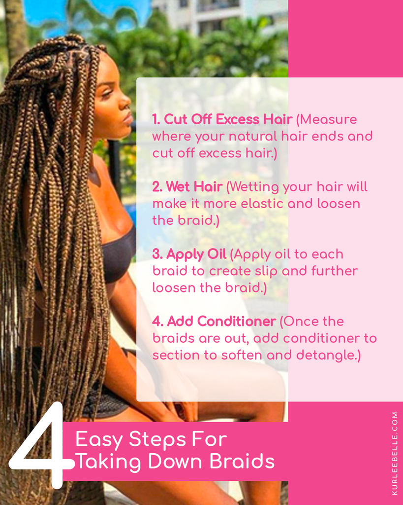 4 Easy Steps For Taking Down Braids