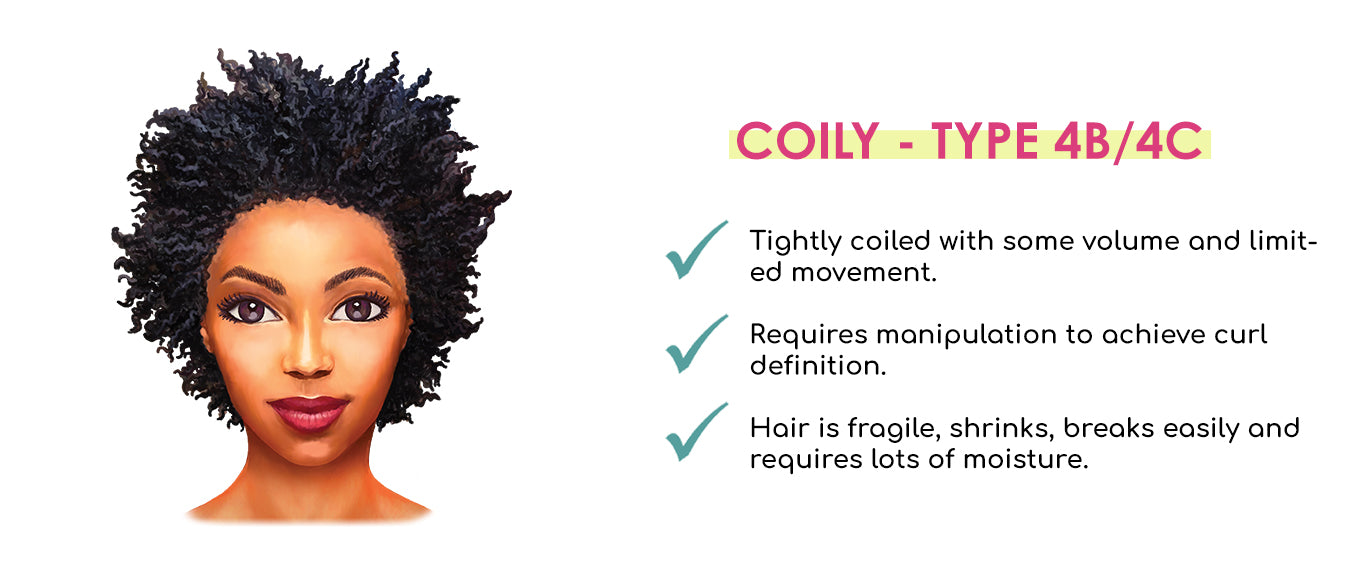 Coily Hair Guide Type 4B and Type 4C