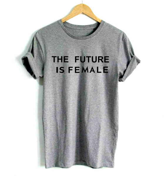 """THE FUTURE IS FEMALE"" Printed Cotton Casual Funny T-Shirt - shoppingridge"