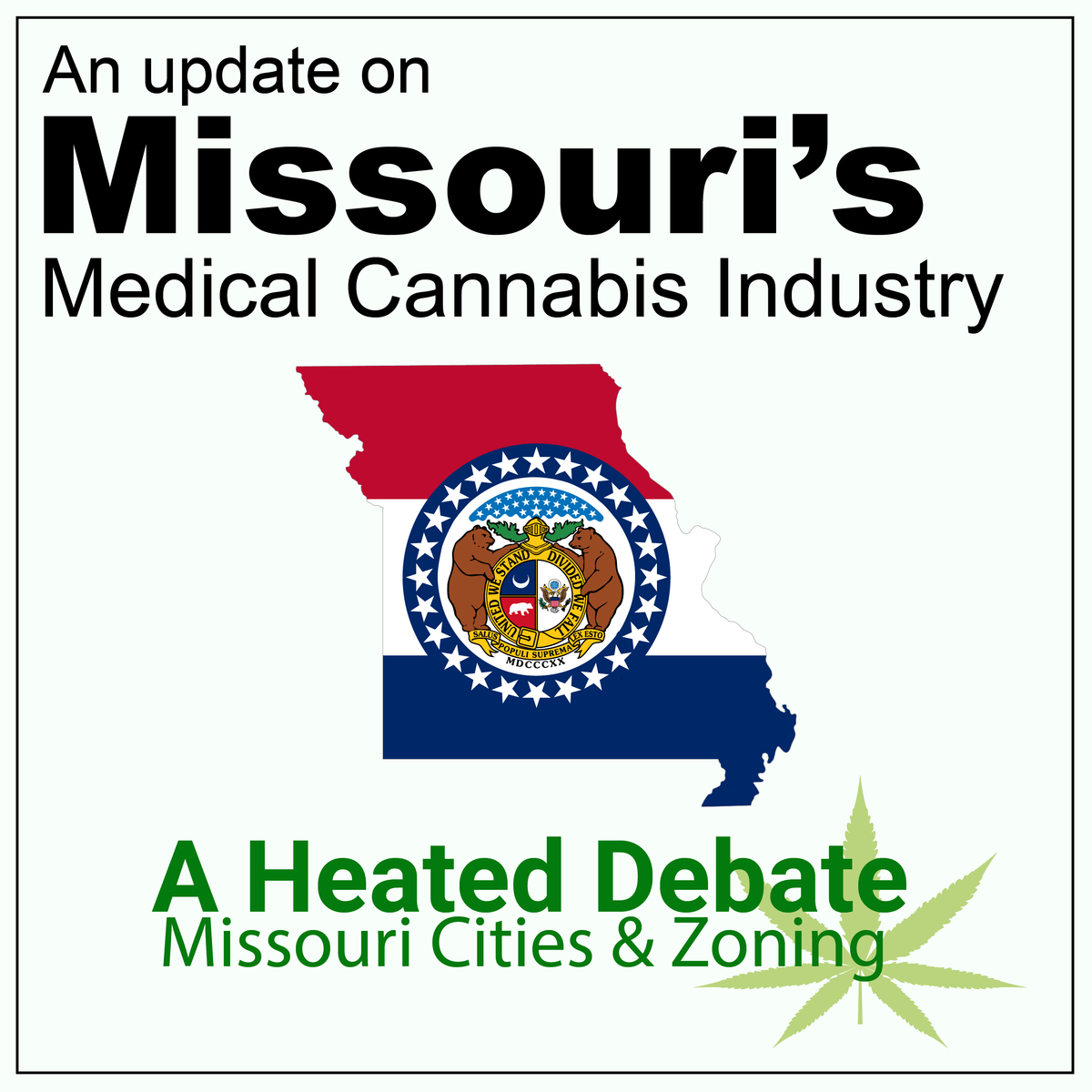 An Update on Missouri's Medical Cannabis Industry - A Debate