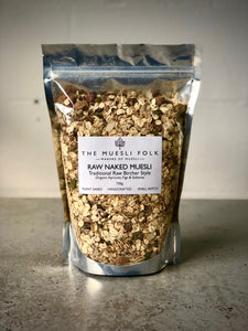 Raw Naked Muesli - The Muesli Folk Bircher Traditional Raw Gut Health Grains Energy Muesli Granola Vegan No Refined Sugar No Preservatives No oil Handcrafted Small Batch Seeds Plant Based Organic Nuts