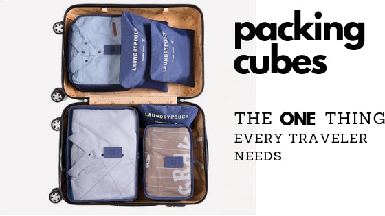 Packing cubes - Why every traveler needs to own this!