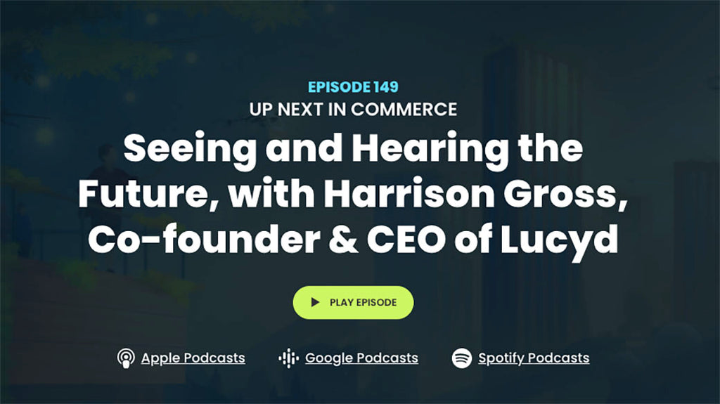 Up Next in Commerce Podcast