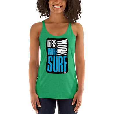 Surfing (Less Work, More Surf) Women's Racerback Tank