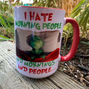 I Hate Morning People Grinch
