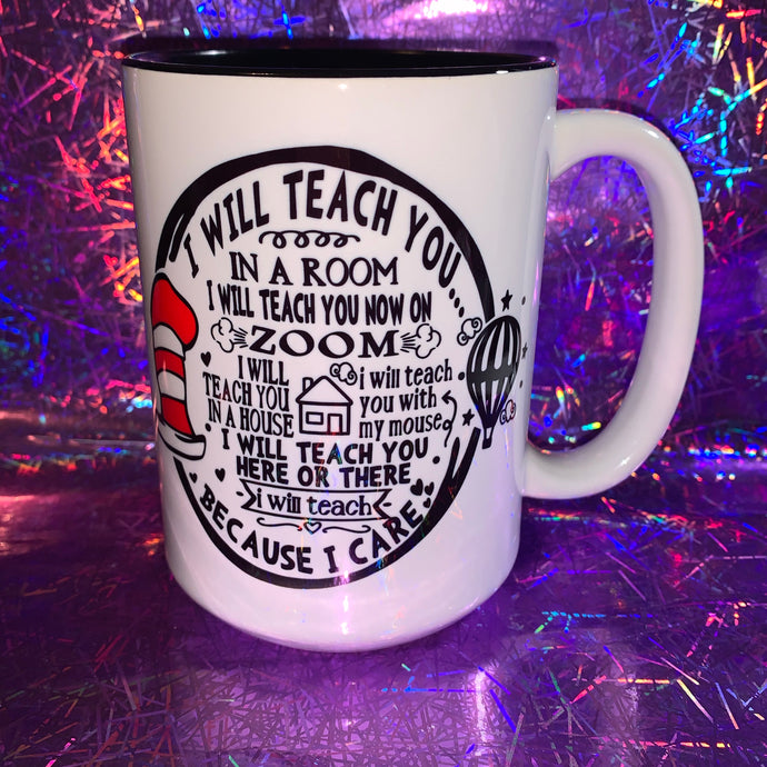 I Will Teach You Zoom Mug