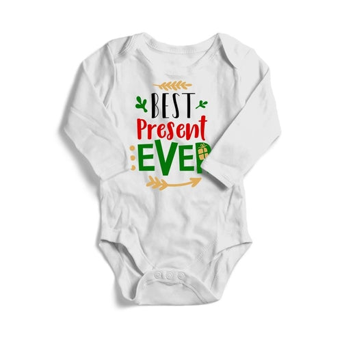 Best Present Ever Christmas Baby Long Sleeve