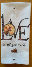 Load image into Gallery viewer, LOVE is all you need Kitchen Towel