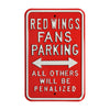 Detroit Red Wings Steel Parking Sign-ALL OTHER FANS PENALIZED