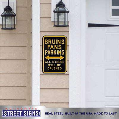 Boston Bruins Steel Parking Sign-ALL OTHER FANS CRUSHED